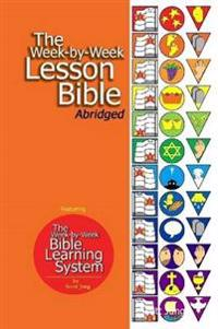 The Week-By-Week Lesson Bible Abridged (Paperback)