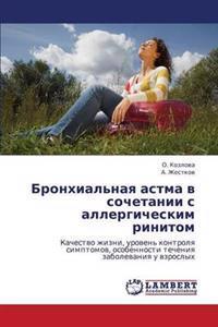 Bronkhial'naya Astma V Sochetanii S Allergicheskim Rinitom