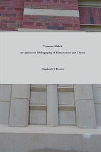 Terrence Malick: A Bibliography of Dissertations and Theses