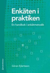 Enkäten i praktiken : en handbok i enkätmetodik
