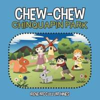 Chew-Chew Chinquapin Park