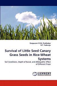 Survival of Little Seed Canary Grass Seeds in Rice-Wheat Systems