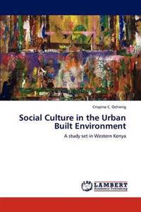 Social Culture in the Urban Built Environment