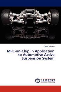 MPC-On-Chip in Application to Automotive Active Suspension System