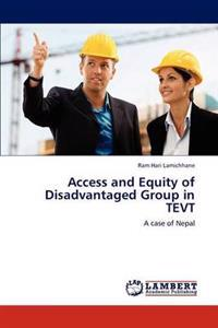 Access and Equity of Disadvantaged Group in Tevt