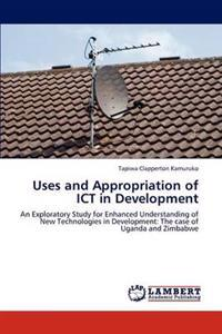 Uses and Appropriation of Ict in Development
