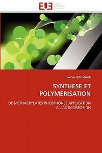Synthese Et Polymerisation