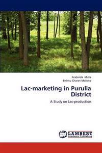 Lac-Marketing in Purulia District