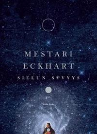 Mestari Eckhart - Sielun syvyys