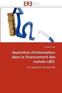 Asymetrie D''Information Dans Le Financement Des Rachats Lbo: