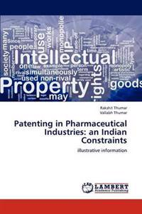 Patenting in Pharmaceutical Industries