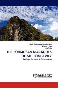 The Formosan Macaques of Mt. Longevity