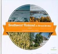 Southwest Finland in Broad Strokes