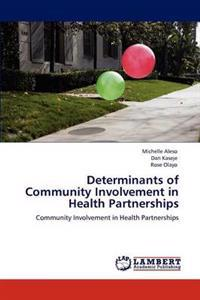 Determinants of Community Involvement in Health Partnerships