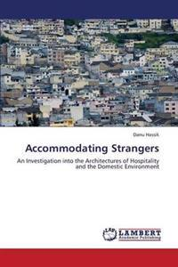 Accommodating Strangers