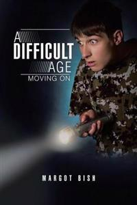 A Difficult Age