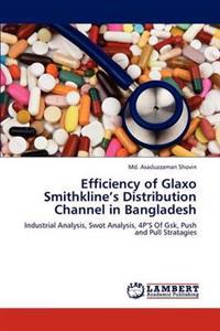 Efficiency of Glaxo Smithkline's Distribution Channel in Bangladesh