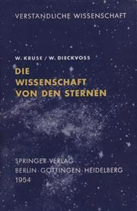 Die Wissenschaft Von Den Sternen