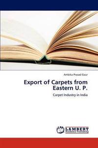 Export of Carpets from Eastern U. P.