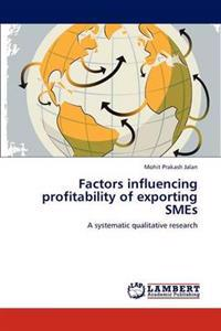 Factors Influencing Profitability of Exporting Smes