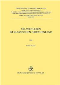 Sklavenleben Im Klassischen Griechenland.