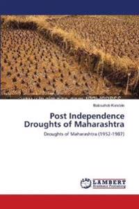 Post Independence Droughts of Maharashtra
