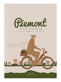Piemont - Vin, vinodlare, specialiteter