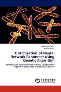 Optimization of Neural Network Parameter Using Genetic Algorithm