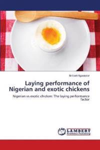 Laying Performance of Nigerian and Exotic Chickens
