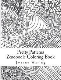 Pretty Patterns Zendoodle Coloring Book: 12 Pretty Zendoodle Patterns to Color