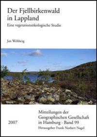 Der Fjellbirkenwald In Lappland: Eine Vegetationsokologische Studie [With CDROM]