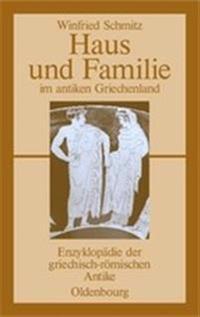 Haus Und Familie Im Antiken Griechenland