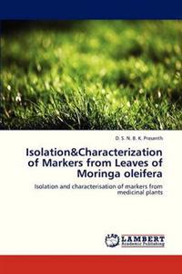 Isolation&characterization of Markers from Leaves of Moringa Oleifera