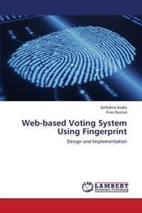 Web-Based Voting System Using Fingerprint