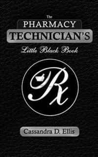 The Pharmacy Technician's Little Black Book