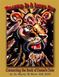 Trapped in a Lion's Den: Connecting the Book of Daniel's Dots (Hindi Version)