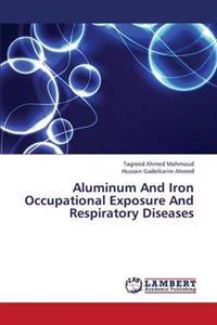 Aluminum and Iron Occupational Exposure and Respiratory Diseases