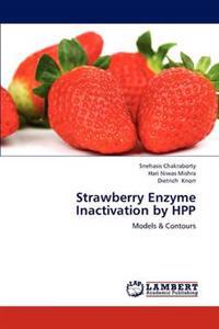 Strawberry Enzyme Inactivation by Hpp