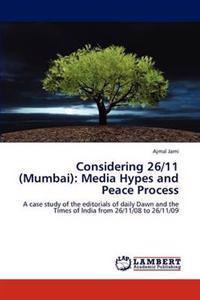 Considering 26/11 (Mumbai)