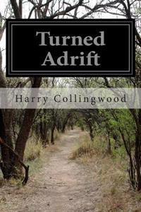 Turned Adrift