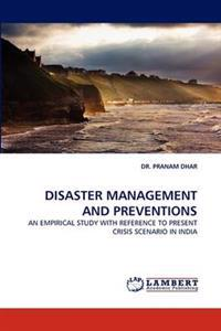Disaster Management and Preventions
