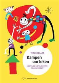 Kampen om leken - Terje Melaas pdf epub