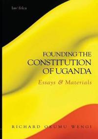 Founding the Constitution of Uganda