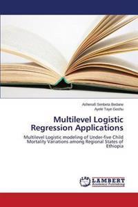 Multilevel Logistic Regression Applications