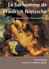 Le Surhomme de Friedrich Nietzsche