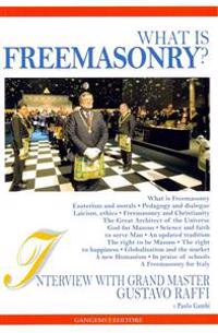 What Is Freemasonry?