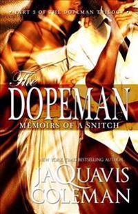 Dopeman, The: Memoirs Of A Snitch