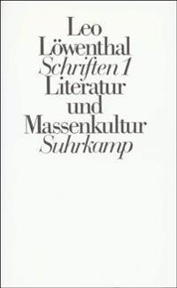 Schriften I (Ln). Literatur und Massenkultur