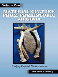 Material Culture from Prehistoric Virginia