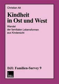 Kindheit in Ost Und West